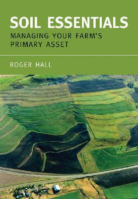 Soil Essentials: Managing Your Farm's Primary Asset by Roger Hall image