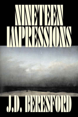 Nineteen Impressions by J.D. Beresford