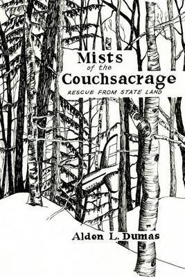 Mists of the Couchsacrage by ALDEN L. DUMAS