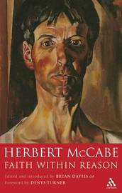 Faith within Reason by Herbert McCabe image