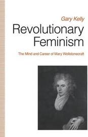Revolutionary Feminism by Gary Kelly