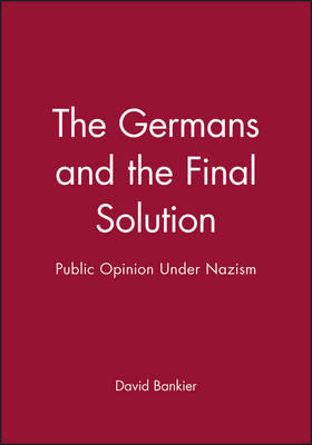 The Germans and the Final Solution by David Bankier image