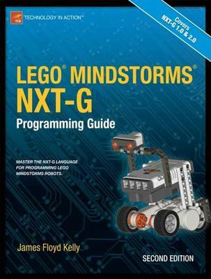 LEGO MINDSTORMS NXT-G Programming Guide by James Floyd Kelly