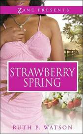 Strawberry Spring by Ruth P Watson