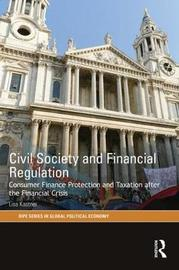 Civil Society and Financial Regulation by Lisa V. Kastner image