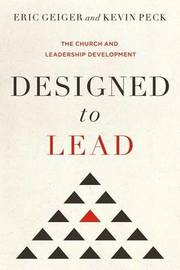 Designed to Lead by Eric Geiger