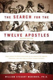 The Search for the Twelve Apostles by William Steuart McBirnie