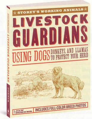 Livestock Guardians by Janet Vorwald Dohner