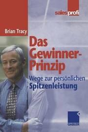 Das Gewinner-Prinzip by Brian Tracy