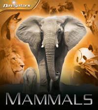 Navigators: Mammals by David Burnie
