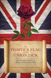 The People's Flag and the Union Jack by Gerry Hassan