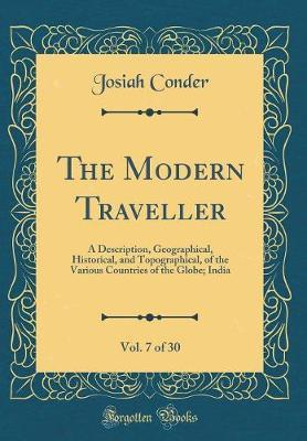 The Modern Traveller, Vol. 7 of 30 by Josiah Conder image