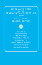 The The Dramatic Works in the Beaumont and Fletcher Canon: v. 9 by Francis Beaumont image