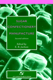 Sugar Confectionery Manufacture by E.B. Jackson image