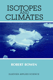 Isotopes and Climates by R. Bowen