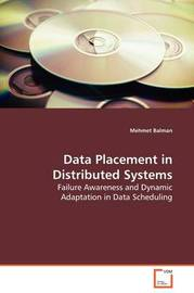 Data Placement in Distributed Systems by Mehmet Balman image