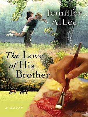The Love of His Brother by Jennifer AiLee image