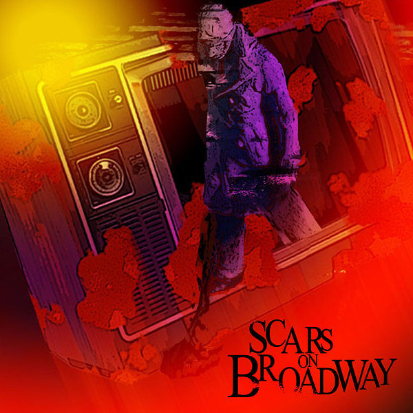 Scars on Broadway - Limited Edition by Scars on Broadway