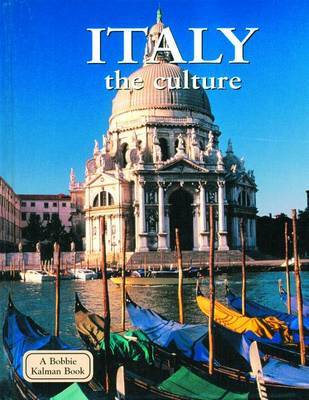Italy, the Culture by Greg Nickles