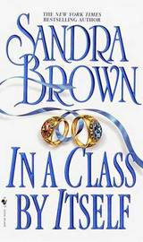 In A Class By Itself by Sandra Brown image