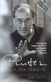 Pinter in the Theatre by Ian Smith