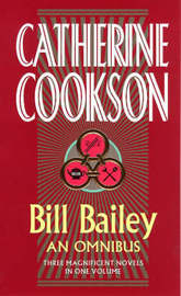 Bill Bailey Omnibus by Catherine Cookson Charitable Trust image