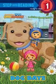 Team Umizoomi: Dog Days by Random House
