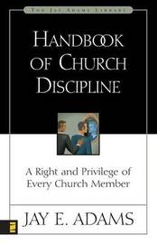 Handbook of Church Discipline by Jay E Adams image