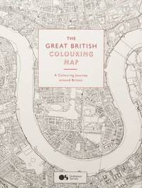 Great British Colouring Map: A colouring journey around Britain by Ordnance Survey