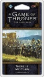 Game of Thrones LCG: There Is My Claim - Expansion Pack