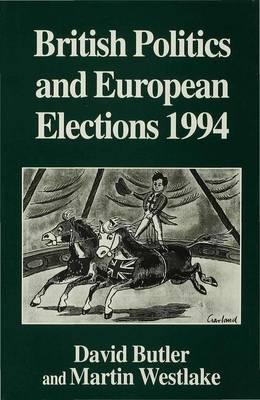 British Politics and European Elections 1994