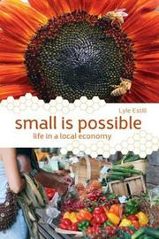 Small is Possible by Lyle Estill