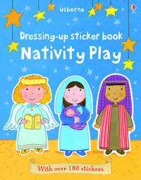 Dressing-Up Sticker Book Nativity Play by Felicity Brooks