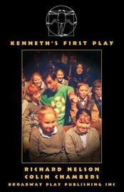 Kenneth's First Play by Richard Nelson