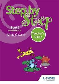 Step by Step Book 2 Teacher's Guide by Nick Coates image