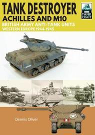 Tank Destroyer by Oliver, Dennis