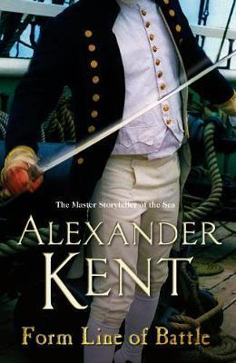Form Line of Battle by Alexander Kent