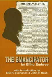 Emancipator by Elihu Embree