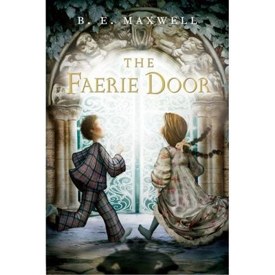 The Faerie Door by B.E. Maxwell image