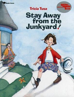 Stay away from the Junkyard! by Tricia Tusa image