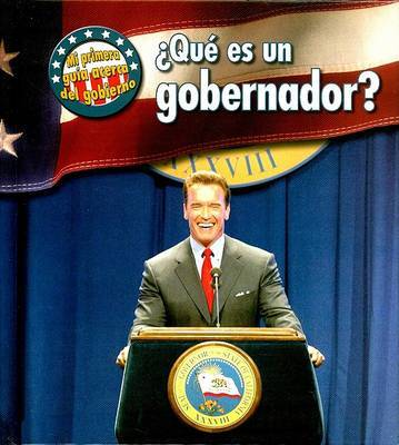 Que es un Gobernador? by Nancy Harris image