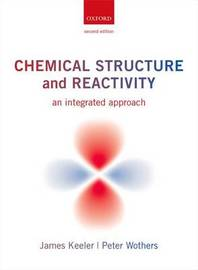 Chemical Structure and Reactivity by James Keeler