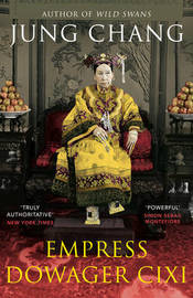 Empress Dowager Cixi by Jung Chang image