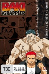 Baki The Grappler - Round 2: Grappler Vs Gripper on DVD