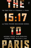 The 15:17 to Paris by Anthony Sadler