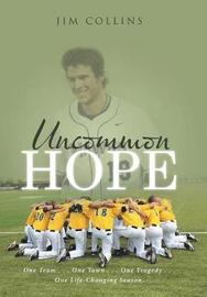 Uncommon Hope by Jim. Collins