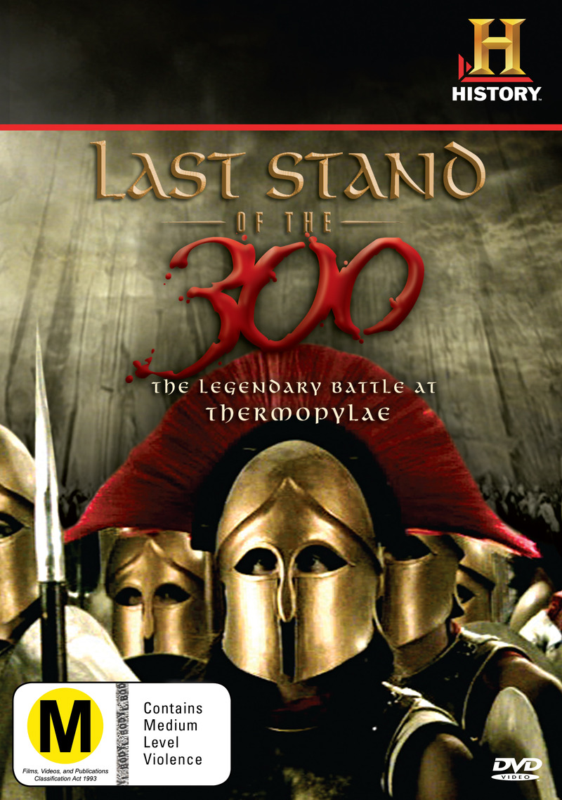 last stand of the 300 Last stand of the 300 info episodes upcoming the greeks and the persians fight one of the most famous battles in history at a place called thermopylae details.