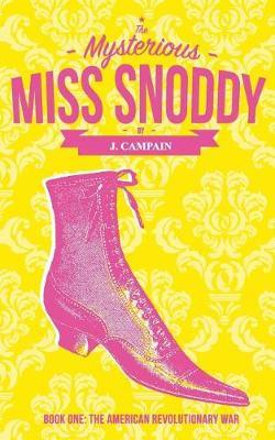 The Mysterious Miss Snoddy by Jim Campain image