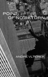 Point of No Return by Andre Vltchek