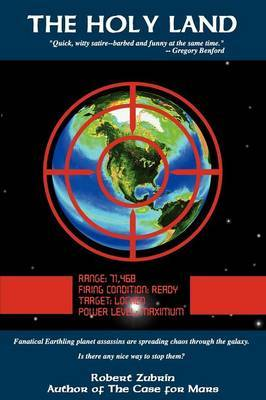 The Holy Land by Robert Zubrin